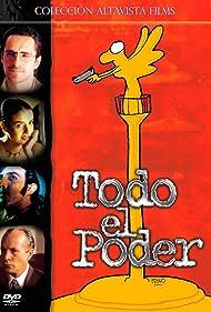 Demián Bichir in Todo el poder (2000)