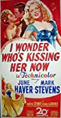 I Wonder Who's Kissing Her Now (1947) Poster