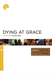 Dying at Grace (2003) Poster - Movie Forum, Cast, Reviews