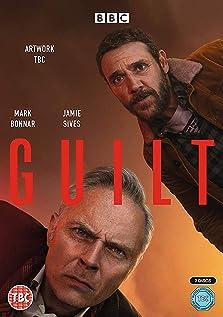 Guilt (2019– )