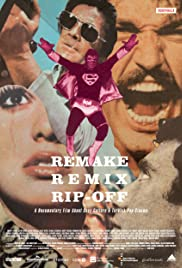 Remake, Remix, Rip-Off: About Copy Culture & Turkish Pop Cinema (2014) Poster - Movie Forum, Cast, Reviews