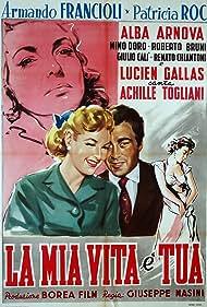 La mia vita è tua (1956)
