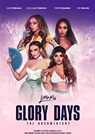 Primary photo for Little Mix: Glory Days - The Documentary