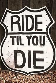 Ride til We Die (2019)