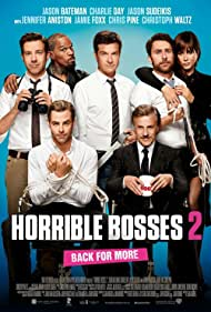 Jennifer Aniston, Jason Bateman, Jamie Foxx, Charlie Day, Jason Sudeikis, Christoph Waltz, and Chris Pine in Horrible Bosses 2 (2014)