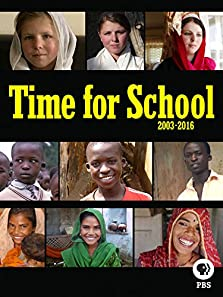 Time for School: 2003-2016 (2016 TV Movie)