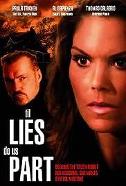 'Til Lies Do Us Part(2007) Poster - Movie Forum, Cast, Reviews