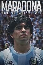 Maradona: The Greatest Ever