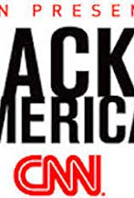 Primary photo for CNN Presents: Black in America 2