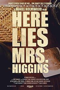 Best movie downloading Here Lies Mrs. Higgins [1080p]