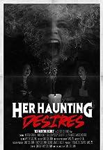 Her Haunting Desires