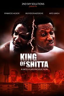 King of Shitta (2013)