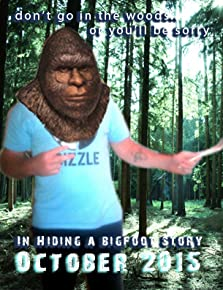 In Hiding a Bigfoot Story (2017)