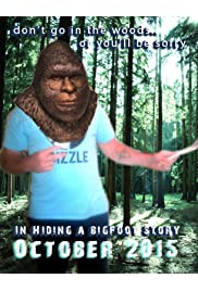 In Hiding a Bigfoot Story