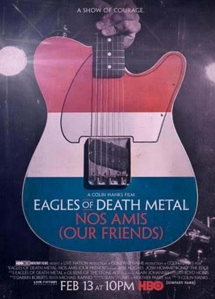 Eagles of Death Metal Nos Amis (2017) Direct Download