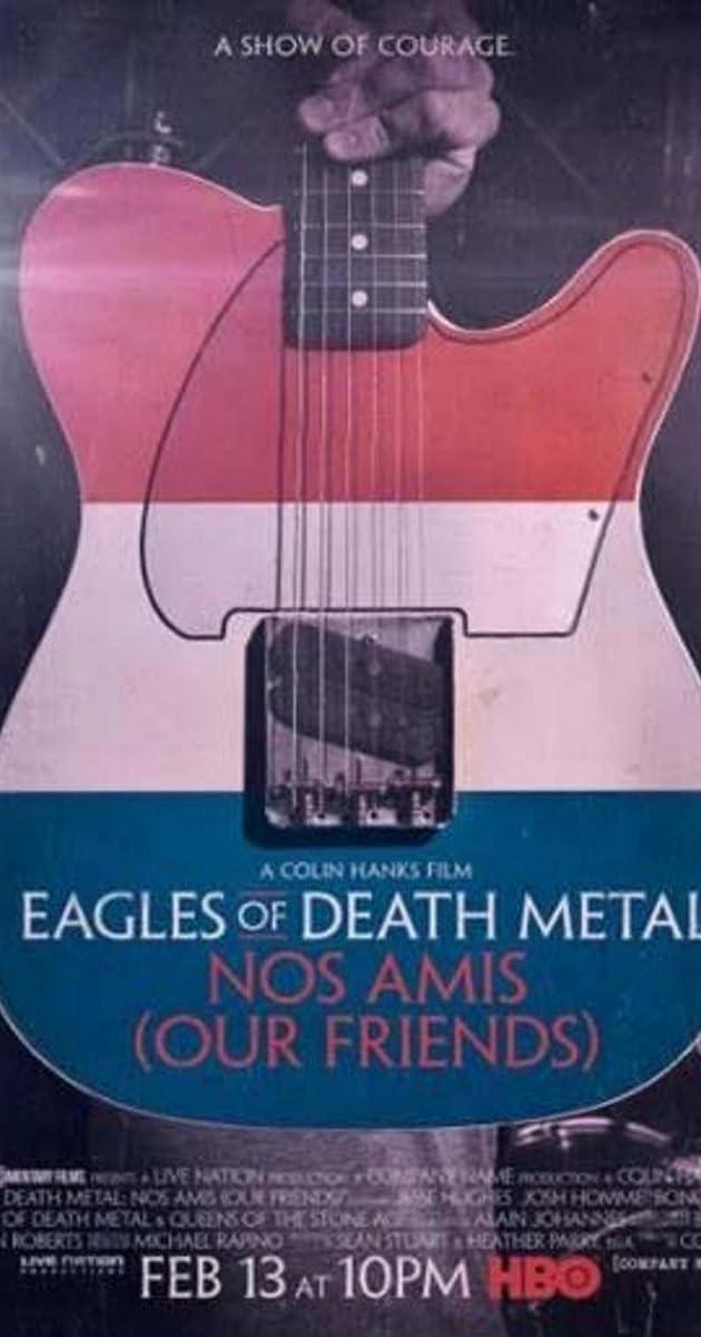Eagles Of Death Metal Nos Amis (2017)