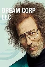 Jon Gries in Dream Corp LLC (2016)