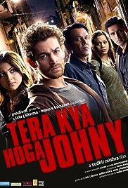 Tera Kya Hoga Johnny Poster