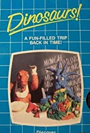 Dinosaurs!(1987) Poster - Movie Forum, Cast, Reviews