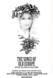 The Songs of Old Europe: Ancient Belarusian Folk Songs Poster
