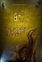 The World Is Full of Secrets