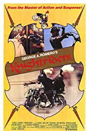 Knightriders (1981) Poster - Movie Forum, Cast, Reviews