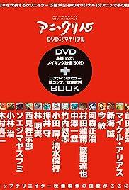 Ani*Kuri15 Poster - TV Show Forum, Cast, Reviews