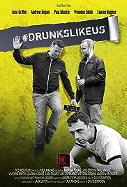 DrunksLikeUs Poster