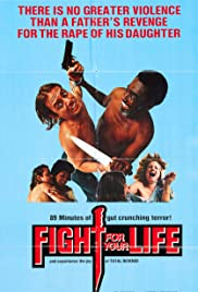 Fight for Your Life (1977) Poster - Movie Forum, Cast, Reviews