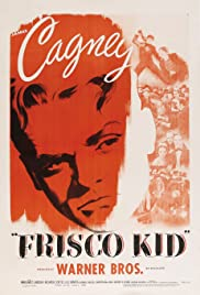 Frisco Kid (1935) Poster - Movie Forum, Cast, Reviews