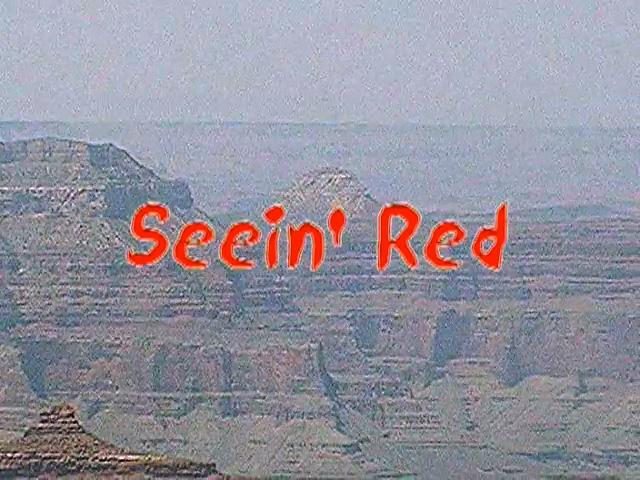 Seein' Red