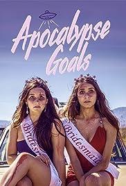 Apocalypse Goals Poster
