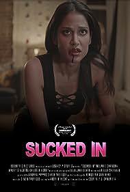 Sucked In (2019)