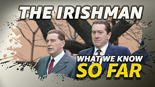 What We Know About 'The Irishman' ... So Far