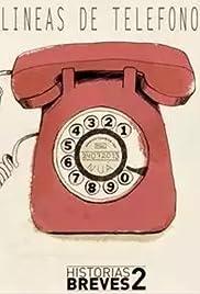Historias Breves I I: Líneas de teléfonos Poster