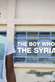 The Boy Who Started the Syrian War Poster