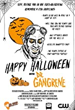 Happy Halloween with Dr. Gangrene
