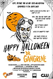 Happy Halloween with Dr. Gangrene Poster