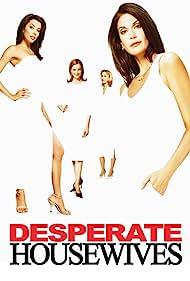 Teri Hatcher, Felicity Huffman, Marcia Cross, and Eva Longoria in Desperate Housewives (2004)