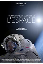 Thomas Pesquet: L'odyssée de l'Espace