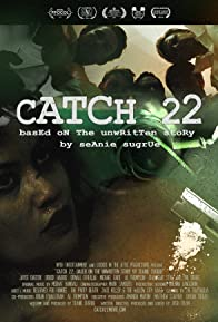 Primary photo for Catch 22: Based on the Unwritten Story by Seanie Sugrue