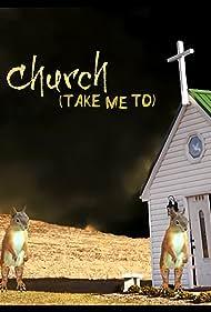 Church (take me to) (2014)