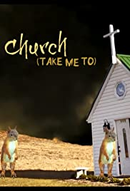 Church (take me to) Poster