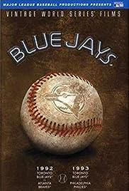 Vintage World Series Films: Toronto Blue Jays 1993 Poster