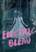 Electric Bleau