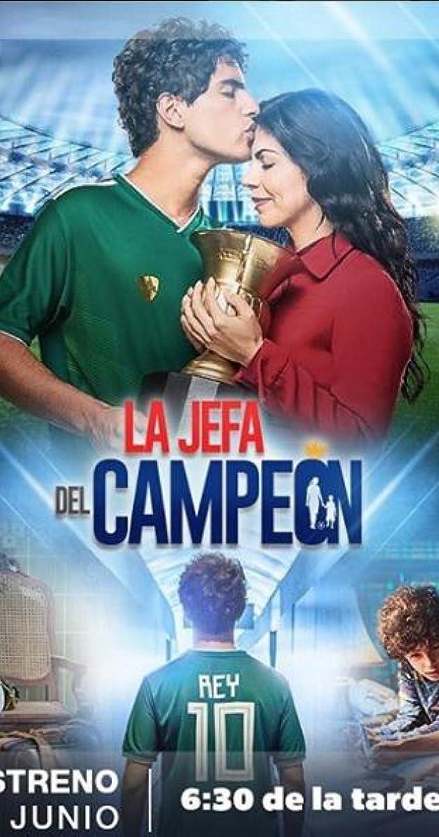 Descargar La jefa del Campeón Temporada 1 capitulos completos en español latino