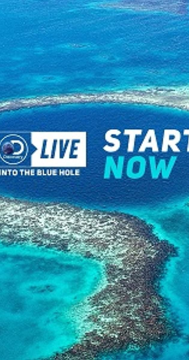 Download Discovery Live: Into The Blue Hole or watch streaming online complete episodes of Unknown Season in HD 720p 1080p using torrent