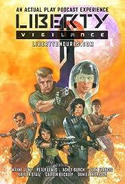 Liberty: Vigilance Poster