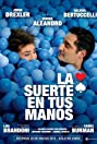 La suerte en tus manos (2012) Poster