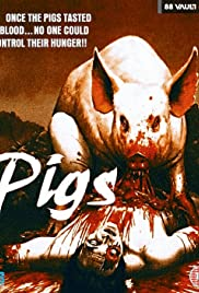 Pigs (1973) Poster - Movie Forum, Cast, Reviews